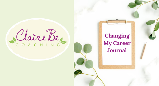 Changing My Career Journal